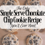 Single Serve Cookie Chocolate Chip Recipe: The Only You'll Ever Need