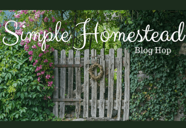 Simple homestead blog hop #268