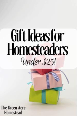 Gift Ideas for Homesteaders _ Under $25! (2)