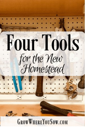 four tools for the homestead
