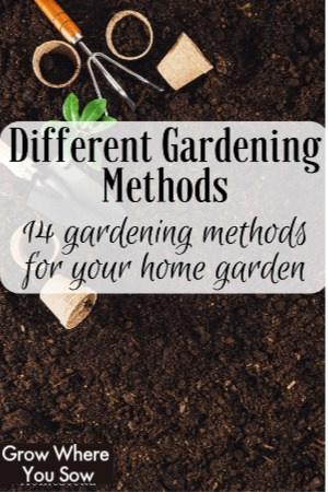 different gardening methods